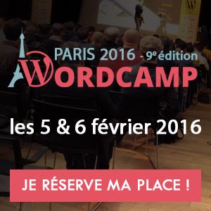 WordCamp Paris 2016 – Je réserve ma place!