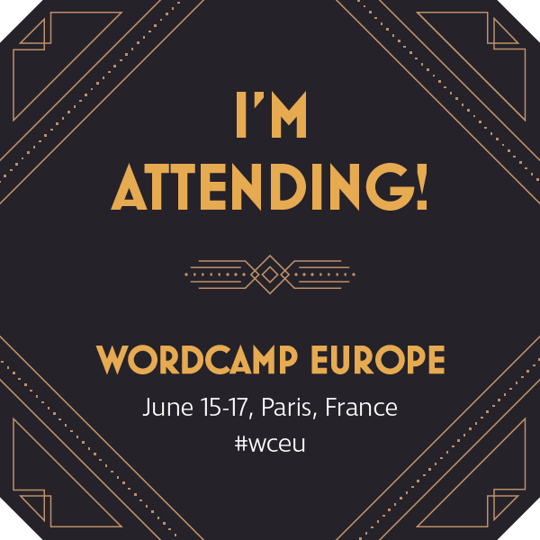 I'm attending WordCamp Europe 2017