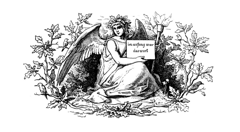 "Black and white illustration of an angel surrounded by ornaments holding a tablet that says: ""In the beginning was the word"""
