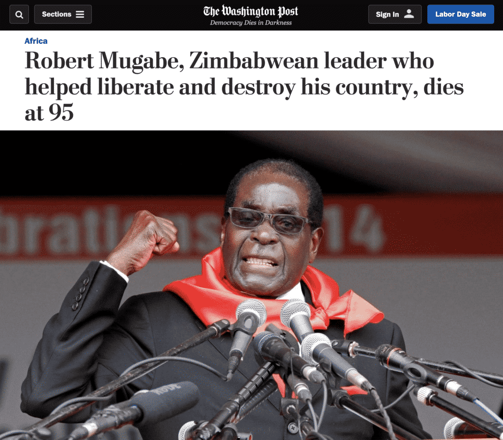 WP headline: Robert Mugabe, Zimbabwean leader who helped liberate and destroy his country, dies at 95